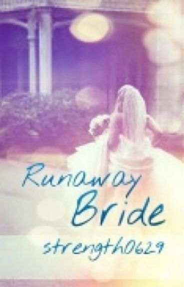 Runaway Bride (Editing) by strength0629