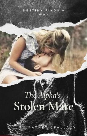 The Alpha's stolen Mate. by patheticfallacy
