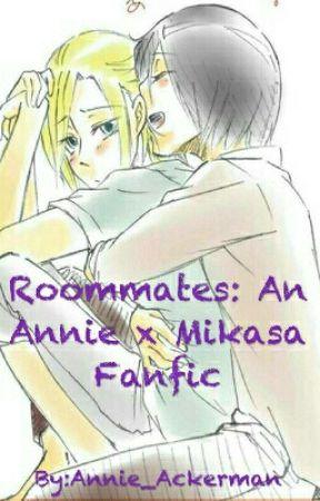 Roommates: An Annie x Mikasa Fanfic - Chapter Two - Wattpad