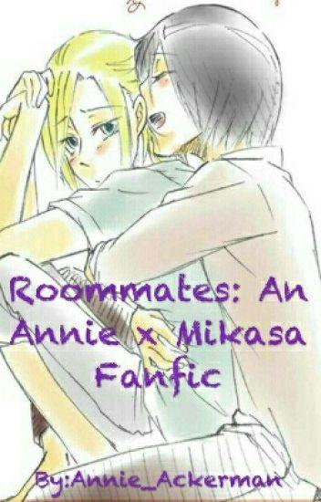 Roommates: An Annie x Mikasa Fanfic