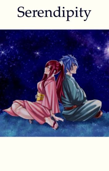 Serendipity (Jerza Fanfiction)