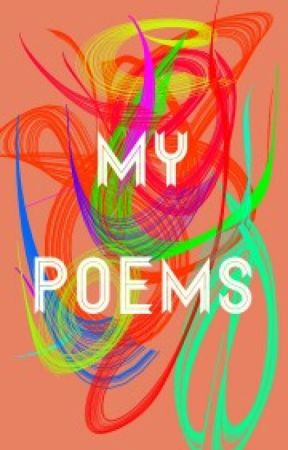 My Poems by Littlecamo00