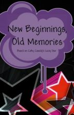 New Beginnings, Old Memories by Fork104