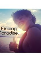 Finding Paradise. by grierjohnson