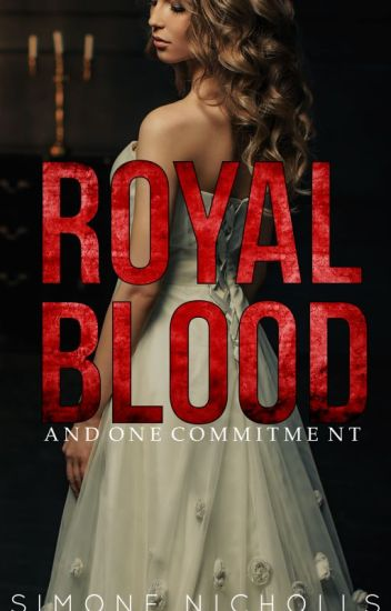 The Commitment- Book 1 of the Royal Blood Series (Complete)