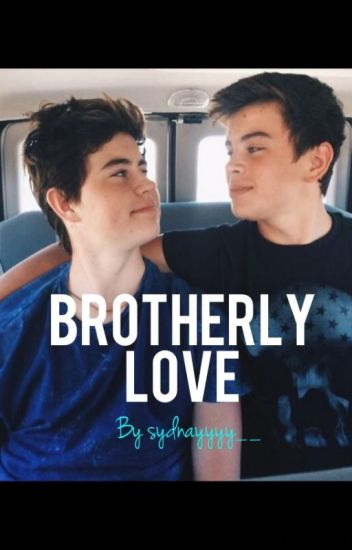 Brotherly Love: a Nayes Fanfic