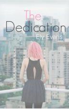 The Dedication by ElyEvans