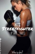 His Streetfighter by White_Tigress