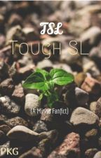 Tough Shucking Love (Maze runner, Minho fanfict) by PresidentPinky