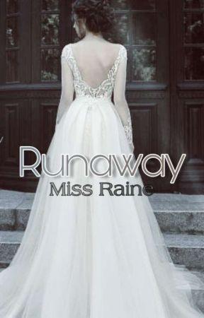 Runaway by MissRaineKim