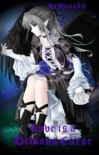 Love is a Demons Curse (Black Butler) by XxMeccaxX