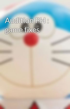 Audition PH : game fixes - Guide: How to install manual