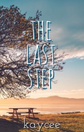 The Last Step by kcduabe