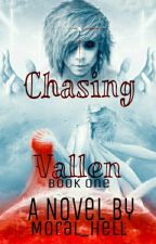 Chasing Vallen <BoyxBoy> by Moral_Hell