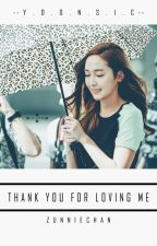 [SHORTFIC] Thank you for loving me - Yoonsic [PG] by zunniechan