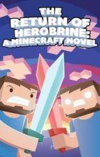 Minecraft:Return of herobrine by Actionreader1052_FTW