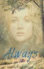 Always (A Wolves of Mercy Falls Fanfic) by MaddieLeighC