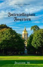 ST. ANNE UNIVERSITY SERIES 1 -#INTERCOLLEGIATE14 (Completed Novel) by crimejhaeann