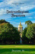 ST. ANNE UNIVERSITY SERIES 1 -#INTERCOLLEGIATE14 (Completed Novel) by crimejhaeann
