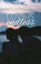 Love Is Endless by purplepenguinn