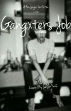 Gangxters Job | k.ji by jamjampanda