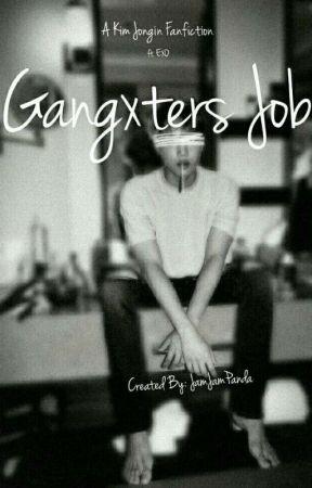 GangXters Job (EXO fanfic) by jamjampanda