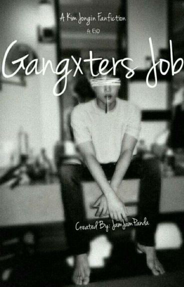 GangXters Job (EXO fanfic)