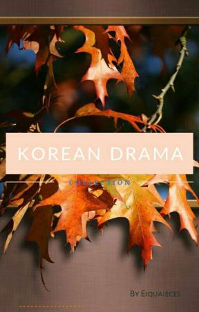 K-DRAMA COLLECTION - Special Chapter : K-Drama Tagalog Themesong