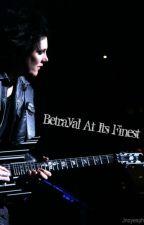 Betrayal At Its Finest by RebeloftheDamned
