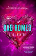 Bad Romeo by LeisaRayven