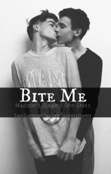 """Bite Me"" -Rainy's Steamy One-Shots- [BoyxBoy] [Mature]"