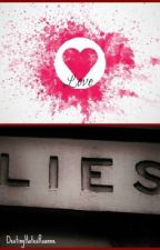 Love and Lies by LazyTG