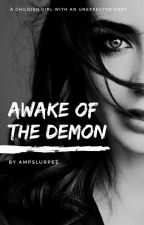 Awake of the Demon by ampslurpee