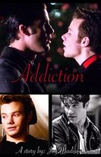 The Addiction: by HannahChrisC