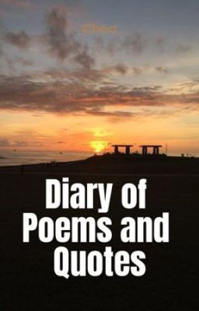 Diary of Poems and Quotes by Mwokjo22