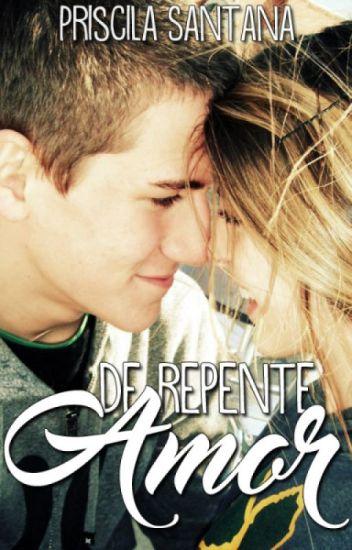 De Repente Amor [LIVRO RETIRADO]