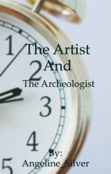 The Artist and The Archeologist by Beekeepingangel