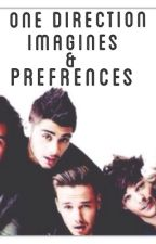One Direction Imagines/preferences by MsLovatoHoranMalik