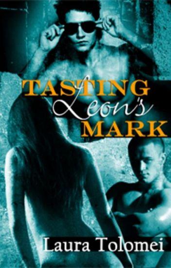 Tasting Leon's Mark