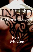 Inked: The Reaper Chronicles by EveMcGee
