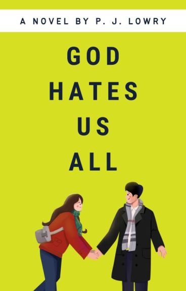 God Hates Us All by PJLowry