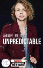 UNPREDICTABLE   Ashton Irwin by NiamhDaly100