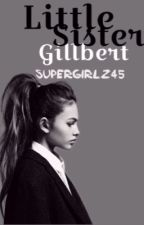 Little Sister Gilbert by supergirlz45