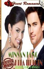 MINSAN LANG KITA IIBIGIN ( Complete ) by HeartRomances