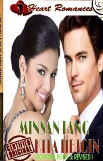 MINSAN LANG KITA IIBIGIN ( Complete )
