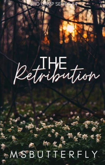 BHO CAMP #4: The Retribution by MsButterfly