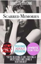 Scarred Memories  by daniella-lavonne