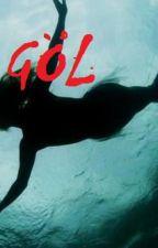 GÖL (girlxgirl) by kedilervekadinlar