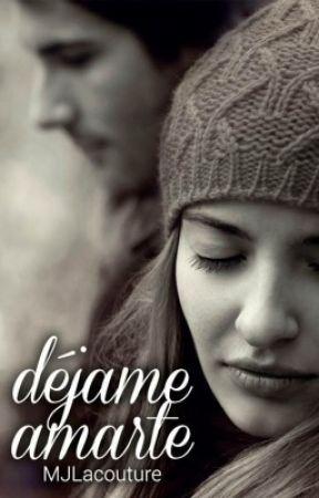 Déjame amarte © by MJLacouture