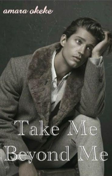 Take Me Beyond Me (boyxboy)